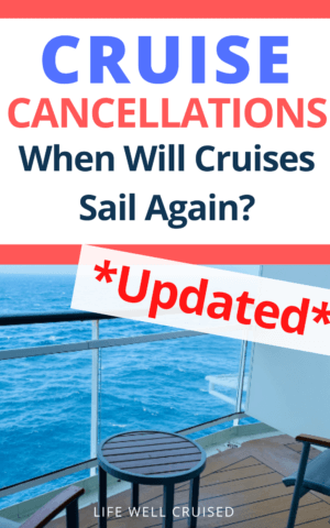 Cruise Cancellations When will cruises sail again