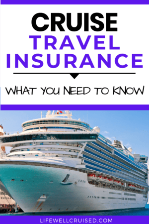 Cruise Travel Insurance What You Need to Know PIN