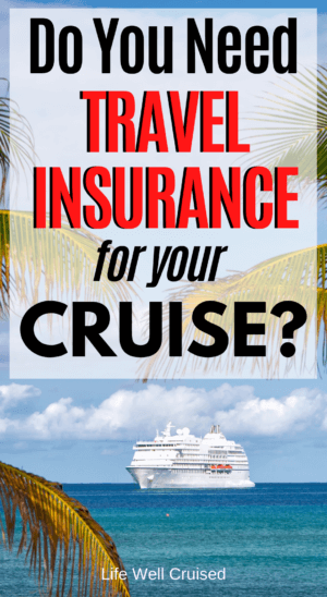 Do You Need Travel Insurance for Your Cruise_ PIN
