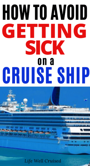 How to Avoid Getting Sick on a Cruise Ship PIN