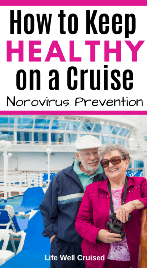 How to keep Healthy on a Cruise Norovirus prevention