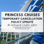 Princess Cruises Temporary Cancellation Policy Update and onboard credit offer (covid 19)
