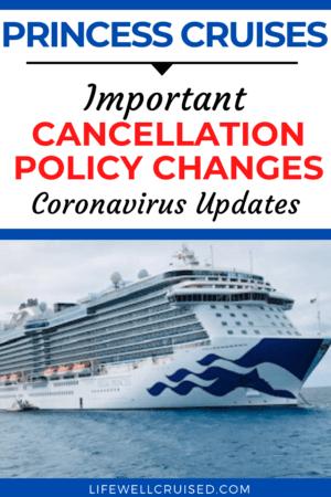 Princess cruises - important cancellation policy updates coronavirus updates PIN