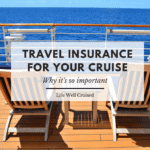 Travel Insurance for Your Cruise