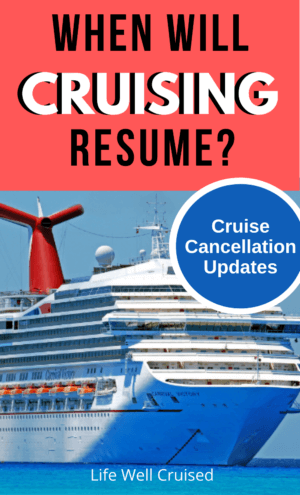 When Will Cruising Resume_ Cruise Cancellation Updates