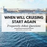 When will cruising start again FAQ