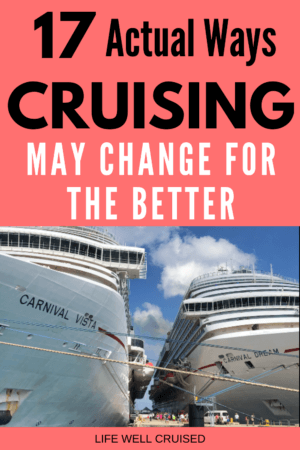 17 actual Ways cruising may change for the better PIN image