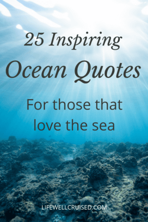 25 inspiring Ocean Quotes for Those That Love the Sea