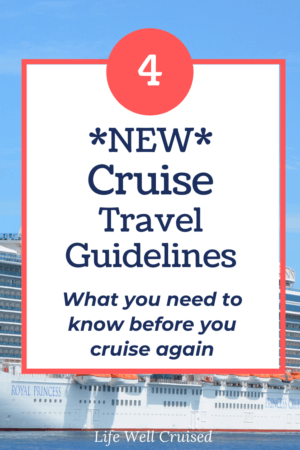 4 New Cruise Travel Guidelines - what you need to know before you cruise again PIN image