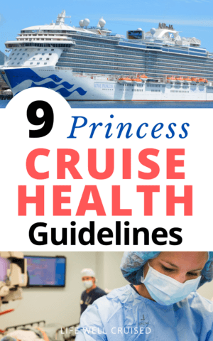 9 Princess Cruise Health Guidelines