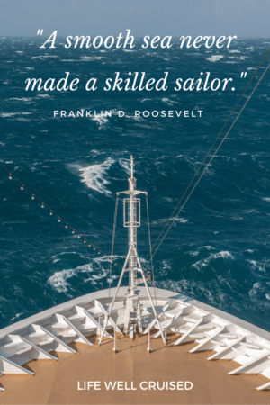 A smooth sea never made a skilled sailor Ocean quote