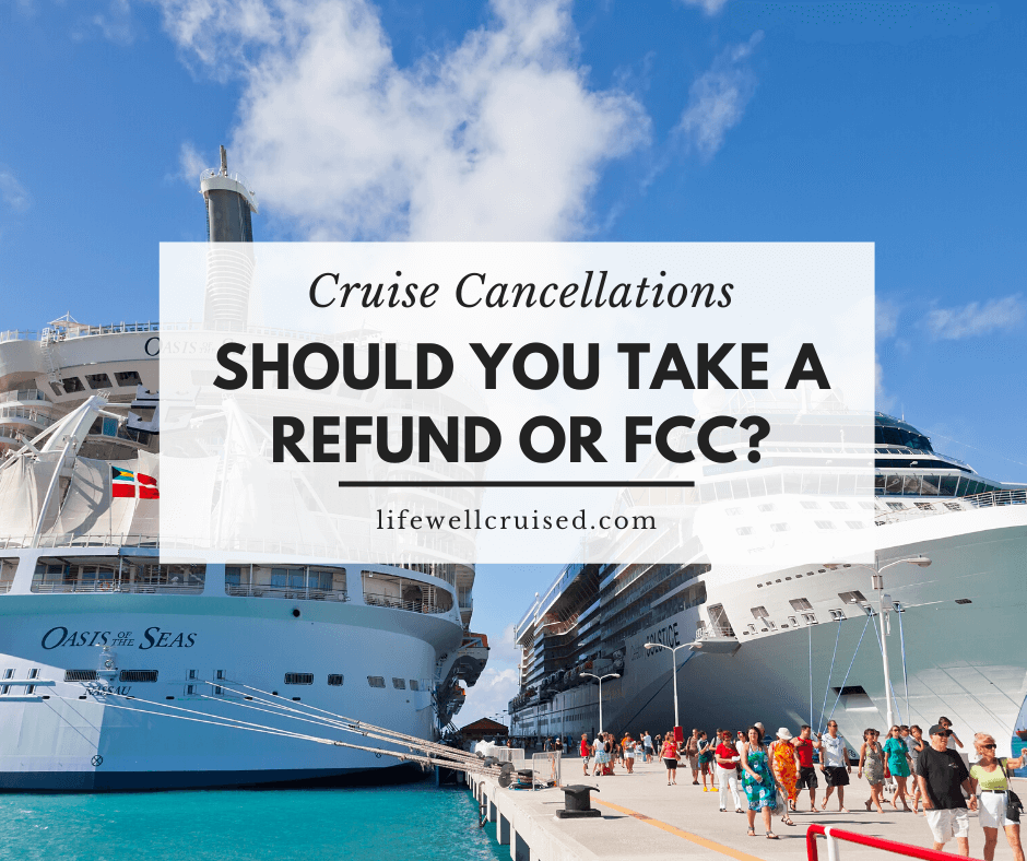 Should You Take a Refund or Future Cruise Credit on a Canceled Cruise?