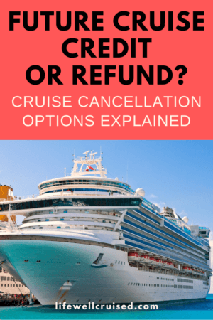 Future cruise credit or refund_ Cruise cancellation options explained PIN