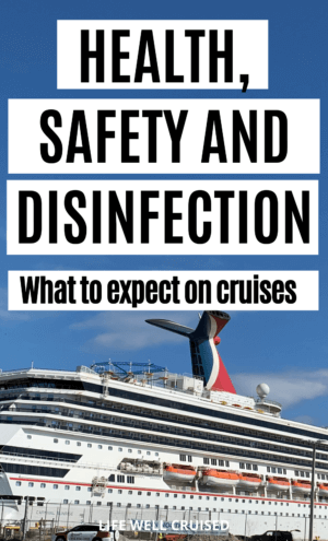 Health, Safety and Disinfection - what to expect on cruises PIN image