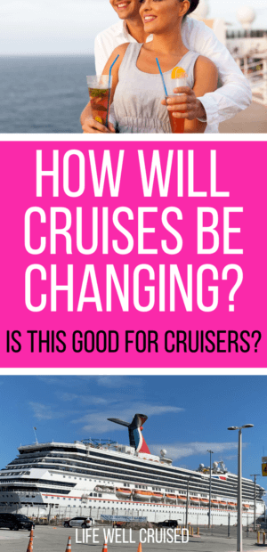 How Will Cruises be Changing_ Is this good for cruisers Pin image cruise ship and couple