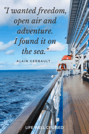 I wanted freedom, open air and adventure. I found it on the sea ocean quote