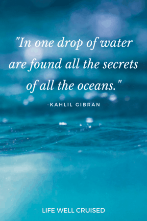 In one drop of water are found all the secrets of all the oceans Ocean quote