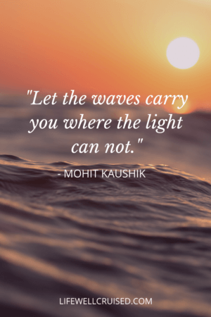 Let the waves carry you where the light can not