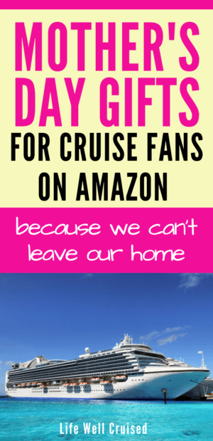 Mother's Day Gifts for cruise fans on Amazon PIN