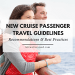New Cruise Passenger Guidelines, recommendations and best practices