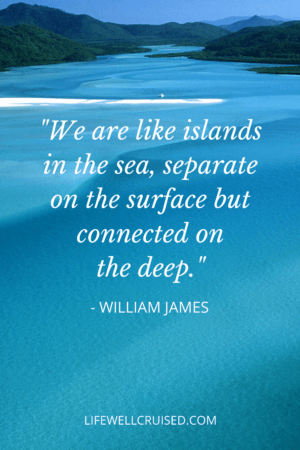 We are like islands in the sea, separate on the surface but connected on the deep. Ocean quote