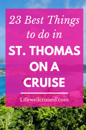 23 Best Things to do in St. Thomas on a Cruise