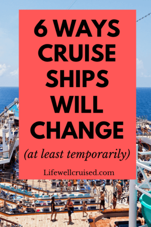 6 Ways Cruise Ships Will Change at Least Temporarily PIN image