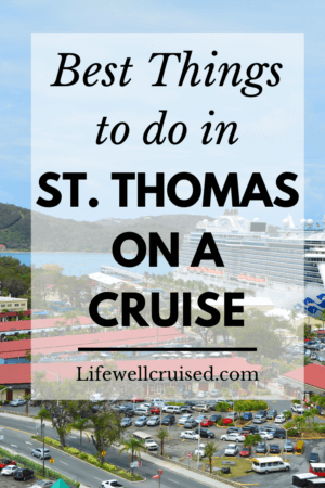Best Things to do in St. Thomas on a Cruise PIN