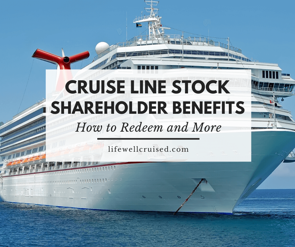 Cruise Line Stocks – Shareholder Benefits for Cruisers