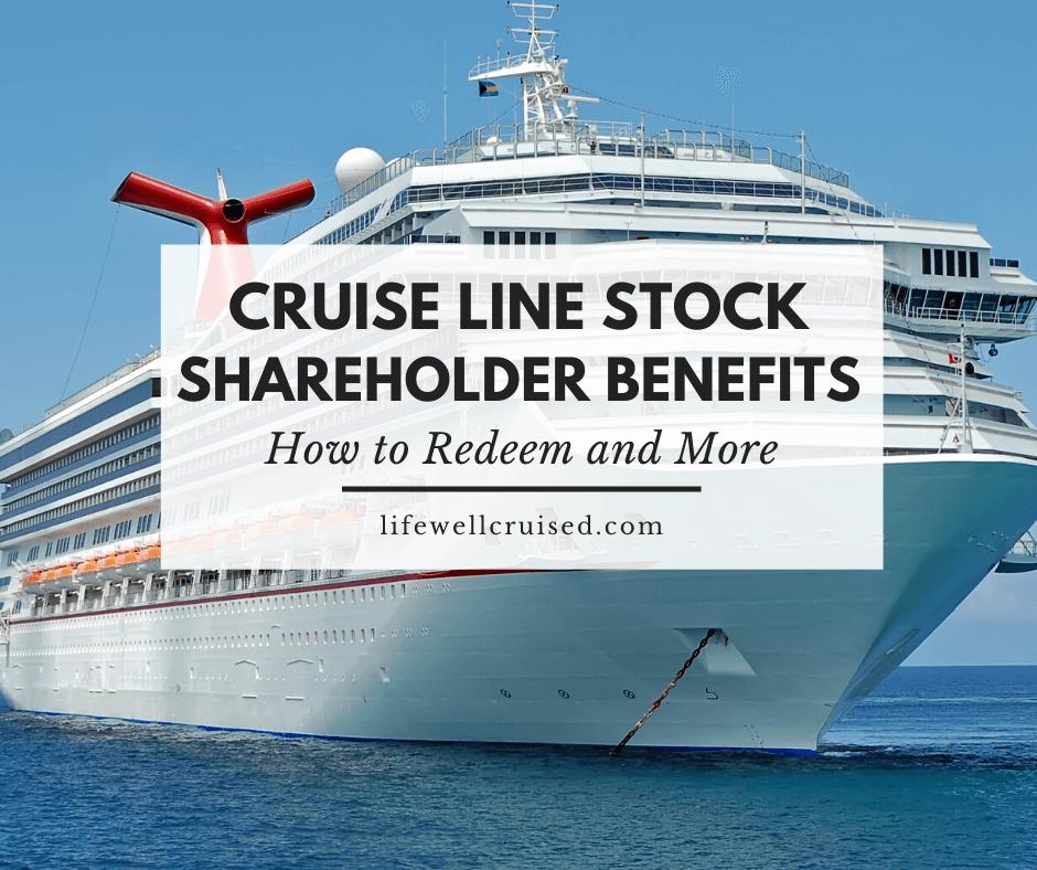 Cruise Line Stock Shareholder Benefits