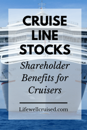 Cruise Line Stocks Shareholder Benefits for Cruisers
