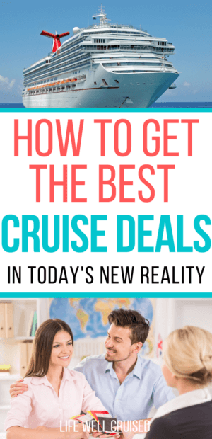 How to Get the Best Cruise Deals in Today's New Reality