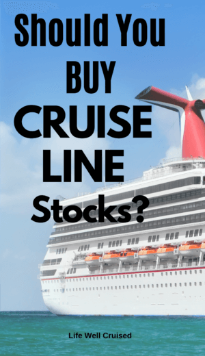 Should You Buy Cruise Line Stocks - cruise ship
