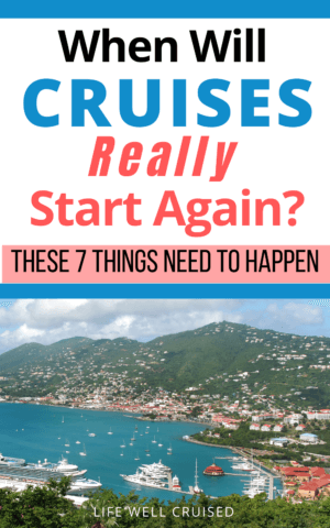 When Will Cruises Really Start Again_ These 7 Things Need to Happen PIN image cruise in port
