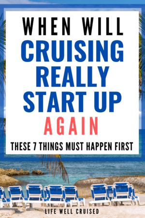 When will cruising Really start up again_ These 7 Things Must Happen First PIN image beach and ship