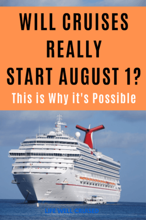 Will Cruises Really Start August 1_ This is Why It's Possible PIN