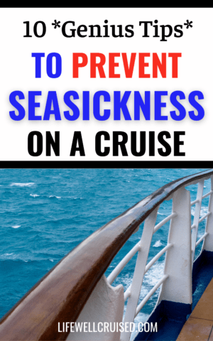 10 genius tips to prevent seasickness on a cruise