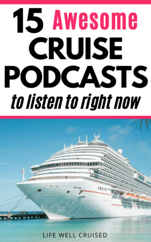 15 Awesome Cruise Podcasts to Listen to Right Now PIN