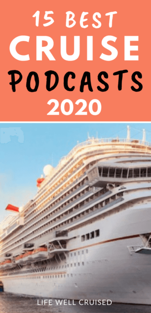 15 Best Cruise Podcasts 2020