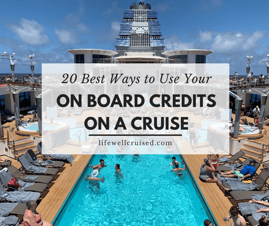 How to Get and Use Cruise On Board Credits (OBC)