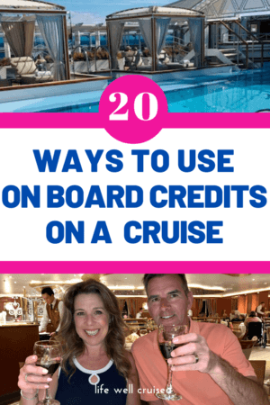 20 Ways to use on board credits on a cruise PIN