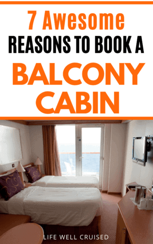 7 Awesome Reasons to Book a Balcony Cabin