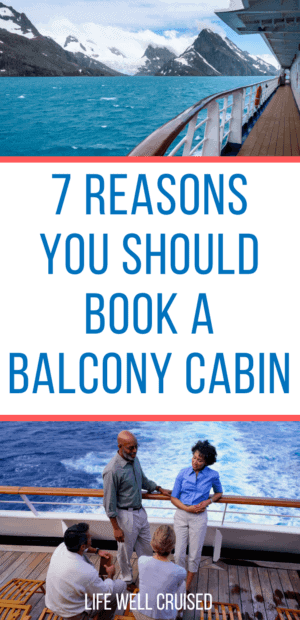7 reasons you should book a balcony cabin