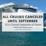 All Cruises Canceled Until September - CLIA announcement