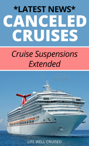 Canceled Cruises Cruise Suspensions Extended
