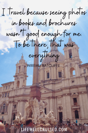 I travel because seeing photos in books and brochures - travel quote