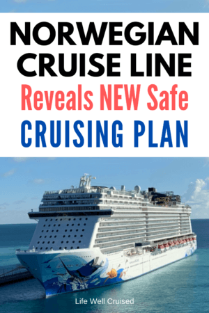 Norwegian Cruise Line Reveals NEW Safe Cruising Plan PIN