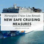 Norwegian Cruise Line Reveals New Safe Cruising Measures