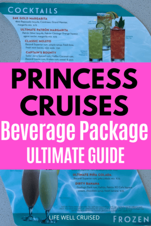 Princess Cruises Beverage Package Ultimate Guide cocktail menu