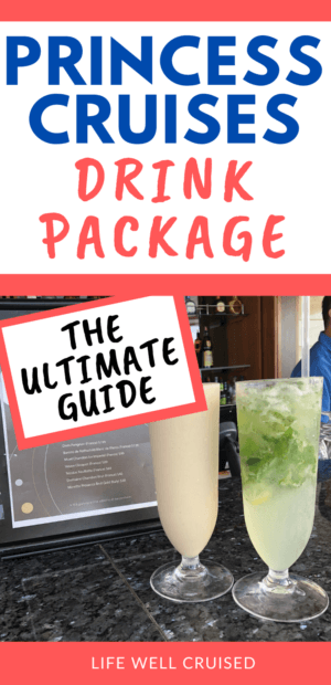 Princess Cruises Drink Package The ultimate Guide